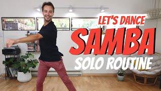 Samba Solo Routine