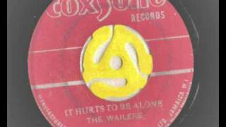 The Wailers - It Hurts To Be Alone - Coxsone Records ballad