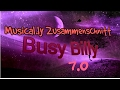 Musical.ly Zusammenschnitt 7.0 | Busy Billy