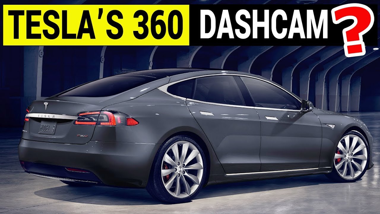 Will Tesla Finally Implement 360 Video Dash Cam? - YouTube