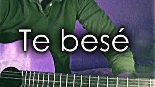 """Cómo tocar """"Te besé - Leonel García y María José""""  Guitarra video tutorial"""