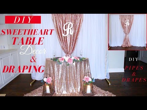 DIY Sweetheart Table Decoration Ideas | DIY Wedding Draping Techniques | DIY Wedding Decor