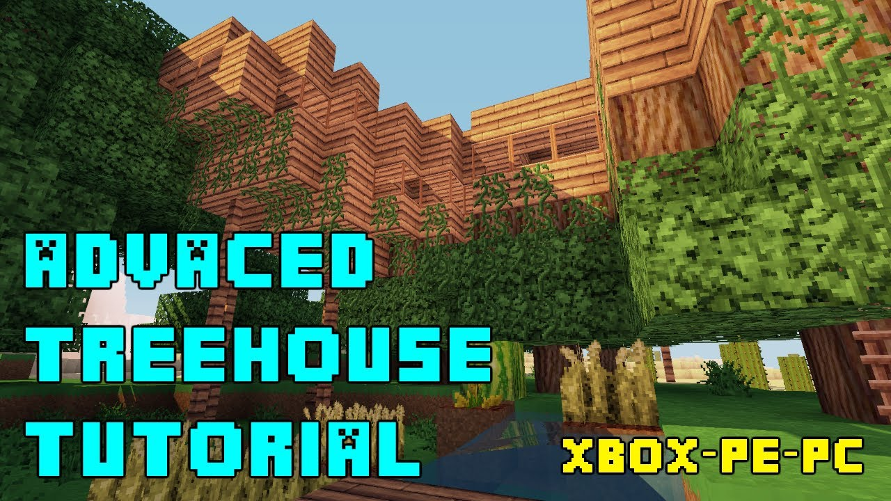 Minecraft advanced treehouse tutorial xbox pe ps3 pc for How to build a house cheap and fast