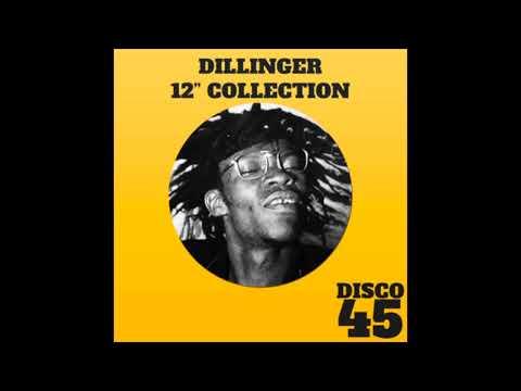 "Dillinger 12"" Collection (Full Album)"