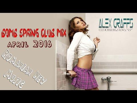 Muzica Noua 2016 Aprilie/Mai - Bomb Spring Club MIX (April 2016)