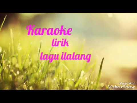 Karoke dan lirik lagu ilalang