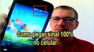 COMO PEGAR 100% DE SINAL NO CELULAR