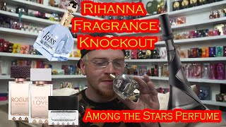 Rihanna Fragrance Knockout 🌟 Among the Stars Perfume Reviews 🌟