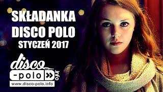 Składanka Disco Polo Styczeń 2017 (Disco-Polo.info)