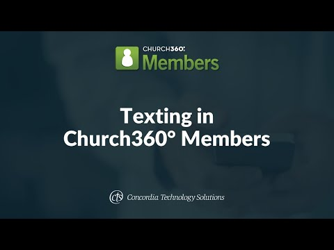 Texting in Church360° Members