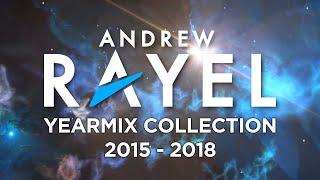 Andrew Rayel - Yearmix Collection 2015 - 2018