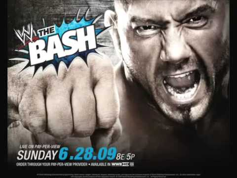 WWE The Bash 2009 Official Theme -