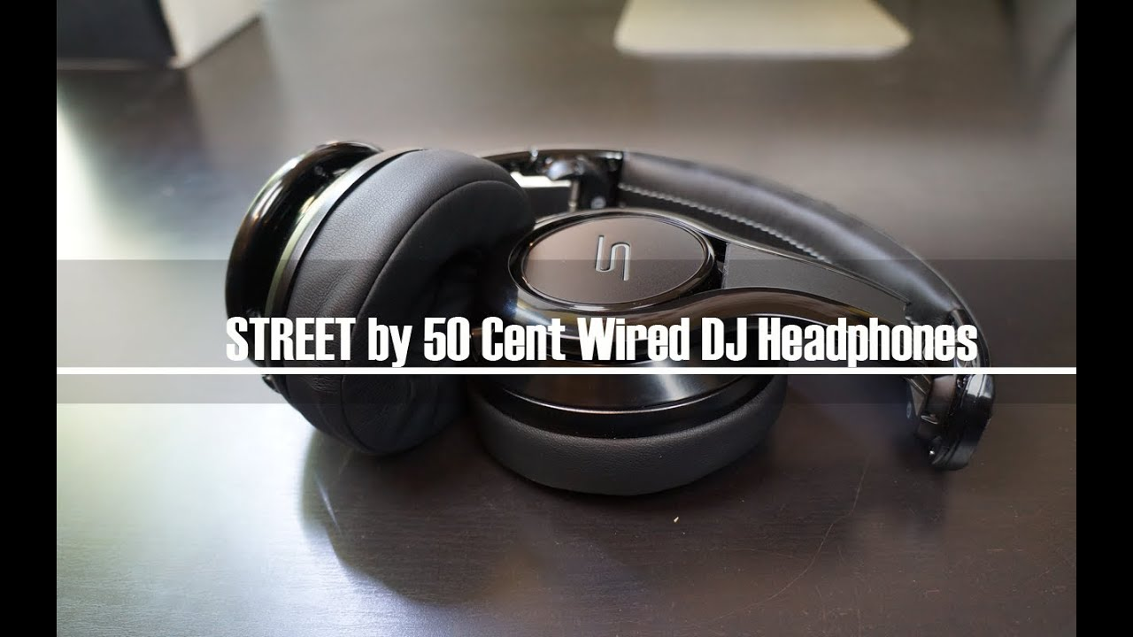 SMS Audio STREET by 50 Cent Wired DJ Headphones Unboxing & First ...