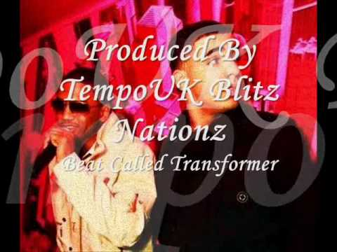 Transformer Beat Produced By TempoUK Blitz Nationz With Drake On It