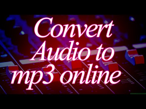 How to convert Music to mp3 online