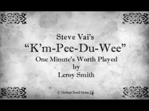 Leroy Smith  KmPeeDuWee Steve Vai