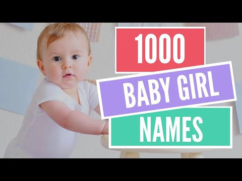 1000 Top Trending Baby Girl Names for 2020 (You may) Fall In Love With