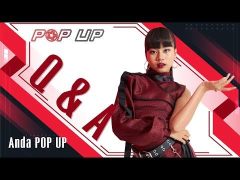 Q&A มารู้จัก 'Anda POP UP' กันให้มากยิ่งขึ้น [✪ ]