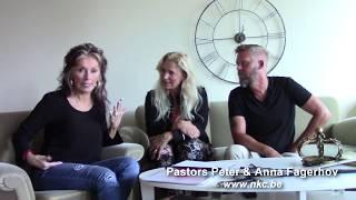 Pastors Peter & Anna Fagerhov (Part 1 of 3) 7/26/2018