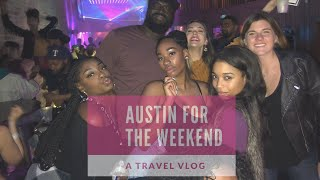 VLOG: Austin/ bridesmaids duties
