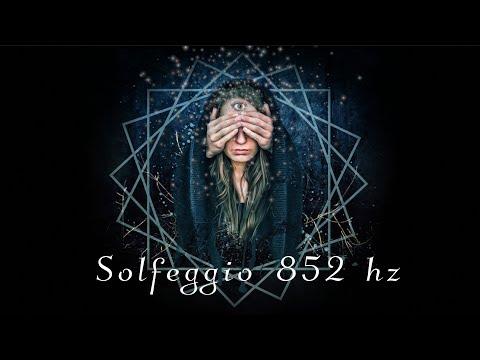 Solfeggio 852 hz - Awaken Your Intuition & Return to Spiritual Order
