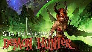 Sharm & Rowan ~ Demon Hunter (World of Warcraft: LEGION Song) Contains Legion Spoilers