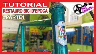 RESTAURO BICI DA CORSA #PARTE1