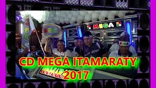 Download REGGAE MUSIC -  CD MEGA ITAMARATY 2017 MP3 song and Music Video