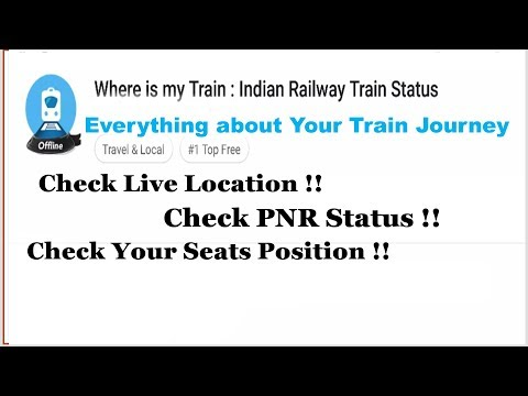 How Do You Check Live Train Location? Check PNR Status !! Indian