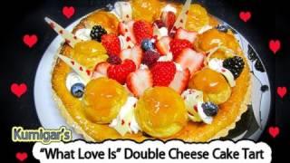 """""""what Love Is"""" Happy Valentine's Cheese Cake Tart バレンタインチーズケーキタルト"""