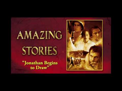"Amazing Stories  -  ""Jonathan Begins to Draw"" and ""The Landing"" - John Williams"
