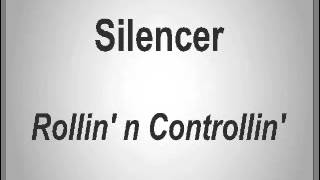 Silencer - Rollin