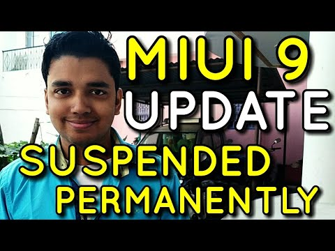 Miui 9 Update Suspended Permanently for these Devices | Hindi - हिंदी