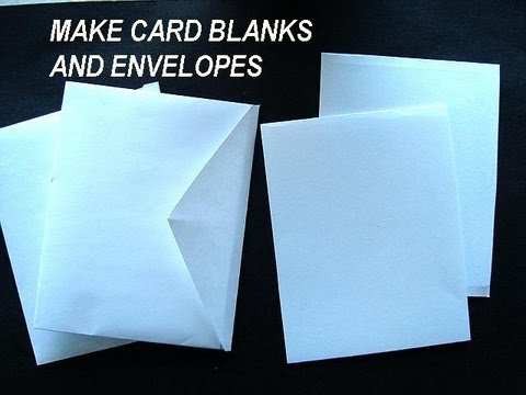 MAKE CARD BLANKS AND ENVELOPES, how to diy greeting cards