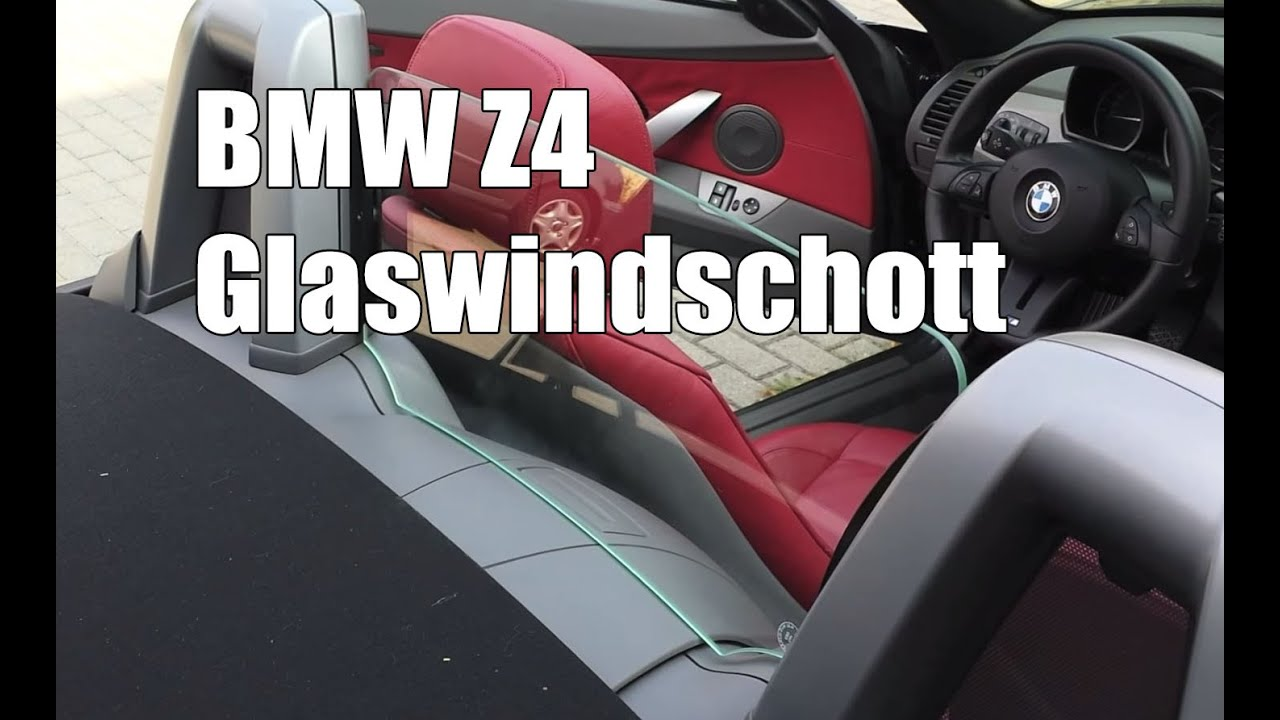 bmw z4 e85 glaswindschott youtube. Black Bedroom Furniture Sets. Home Design Ideas