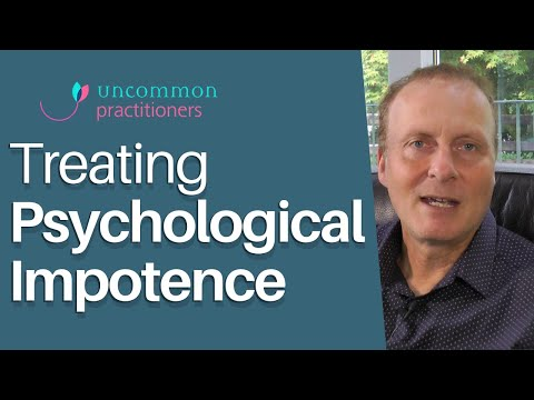Treating Psychological Impotence (Erectile Dysfunction)