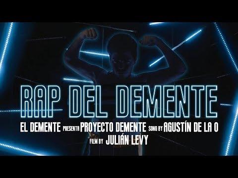 El Rap del Demente - (VideoClip Oficial) #ProyectoDemente