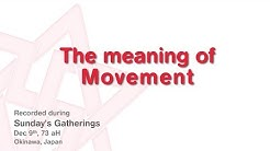 Maitreya Rael: The meaning of Movement (73-12-09)