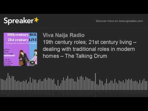 19th century roles; 21st century living – dealing with traditional roles in modern homes – The Talki
