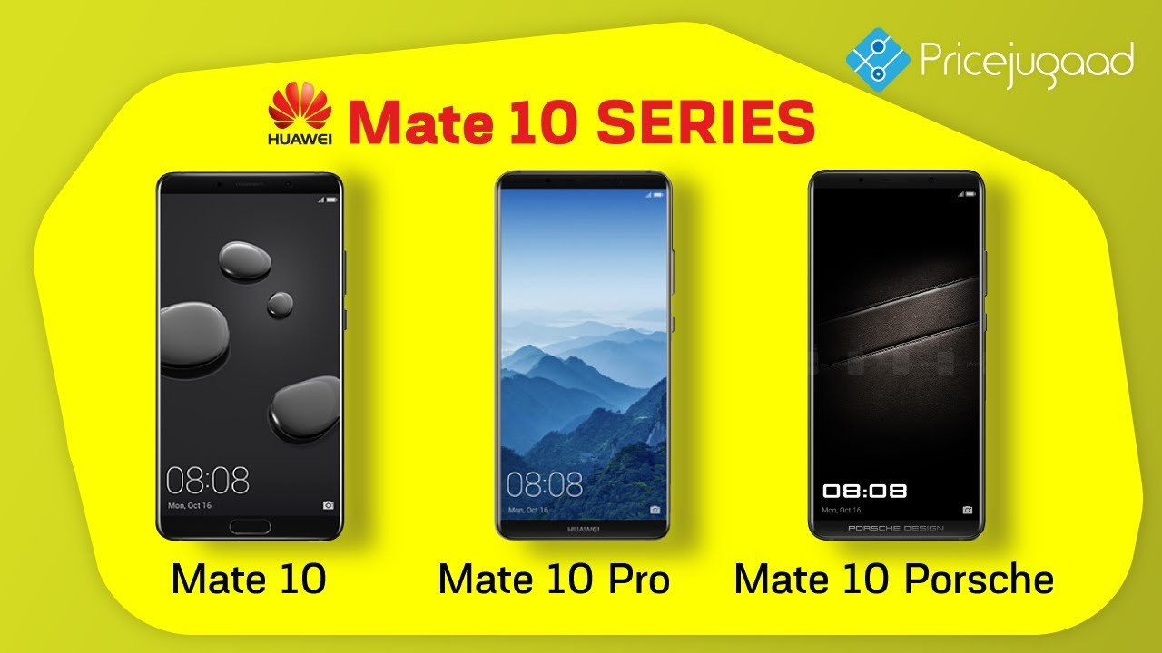 Huawei Mate 10,Mate 10 Pro, Mate 10 Porsche | All You Need To Know!!