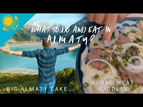 What to do and eat in Almaty? - KAZAKHSTAN FOOD & TRAVEL VLOG