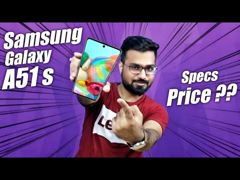 Samsung Galaxy A51s - Specifications, Price, and Launch Date in India [ Samsung A51s ]