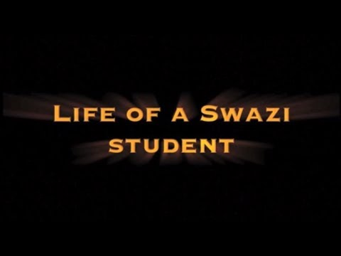 Life of a Swazi Student (documentary trailer)