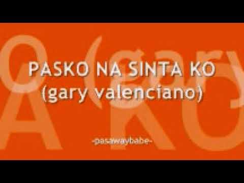 GARY VALENCIANO - PASKO NA SINTA KO