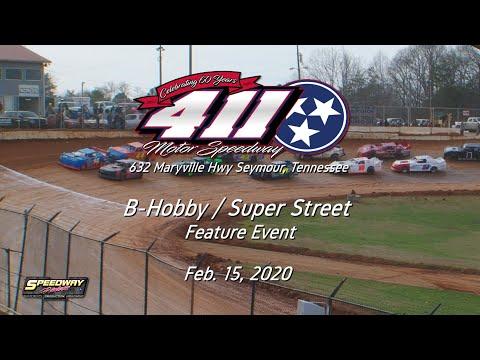 B Hobby Super Street Feature @ 411 Motor Speedway Feb  15, 2020