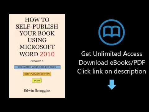Download How to Self-publish Your Book Using Microsoft Word 2010: A Step-by-Step Guide for Desig PDF