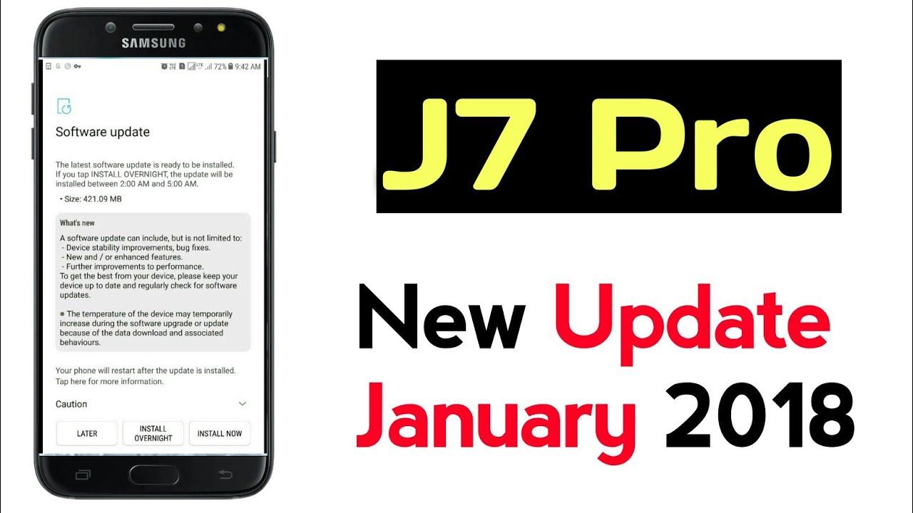 J7 pro New Update January 2018