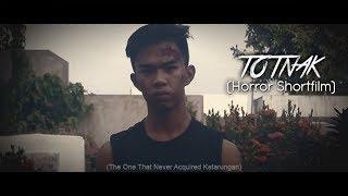 TOTNAK (Tagalog Horror Film) Shortfilm
