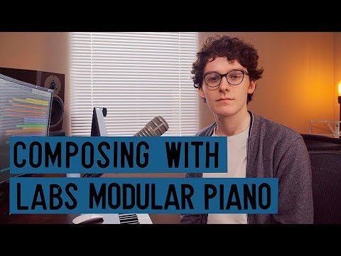 Composing With LABS Modular Piano