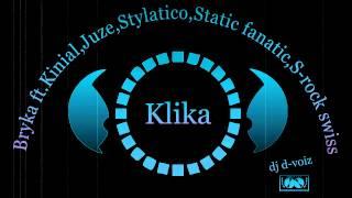 bryka ft kinial juze stylatico static fanatic s rock swiss klika dj d voiz